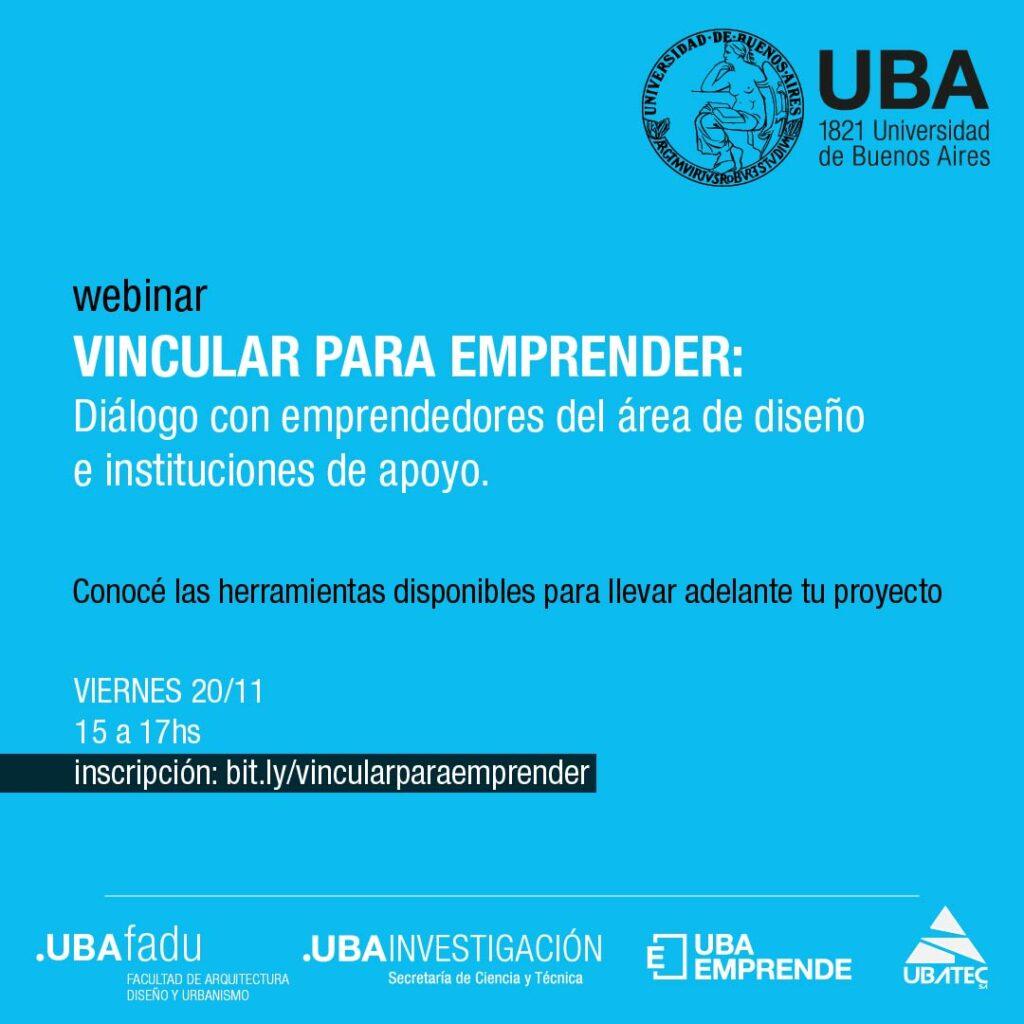Semana de los Emprendedores. Vincular para Emprender. UBA
